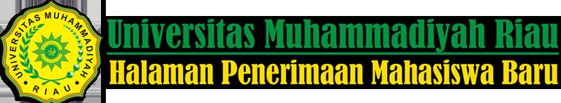 Penerimaan Mahasiswa Baru - Universitas Muhammadiyah Riau