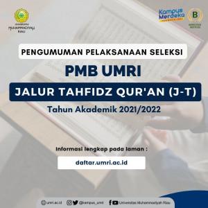 Seleksi PMB Jalur Tahfidz Qur'an (J-T) ta. 2021/2022