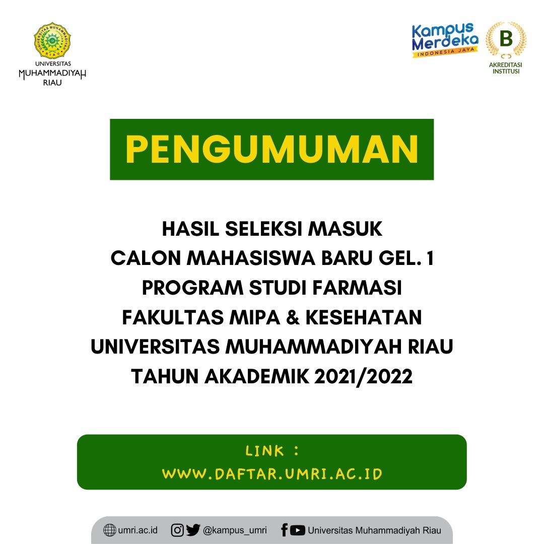 Hasil Seleksi Masuk CAMABA Program Studi Farmasi Fakultas MIPA & Kesehatan UMRI TA. 2021/2022