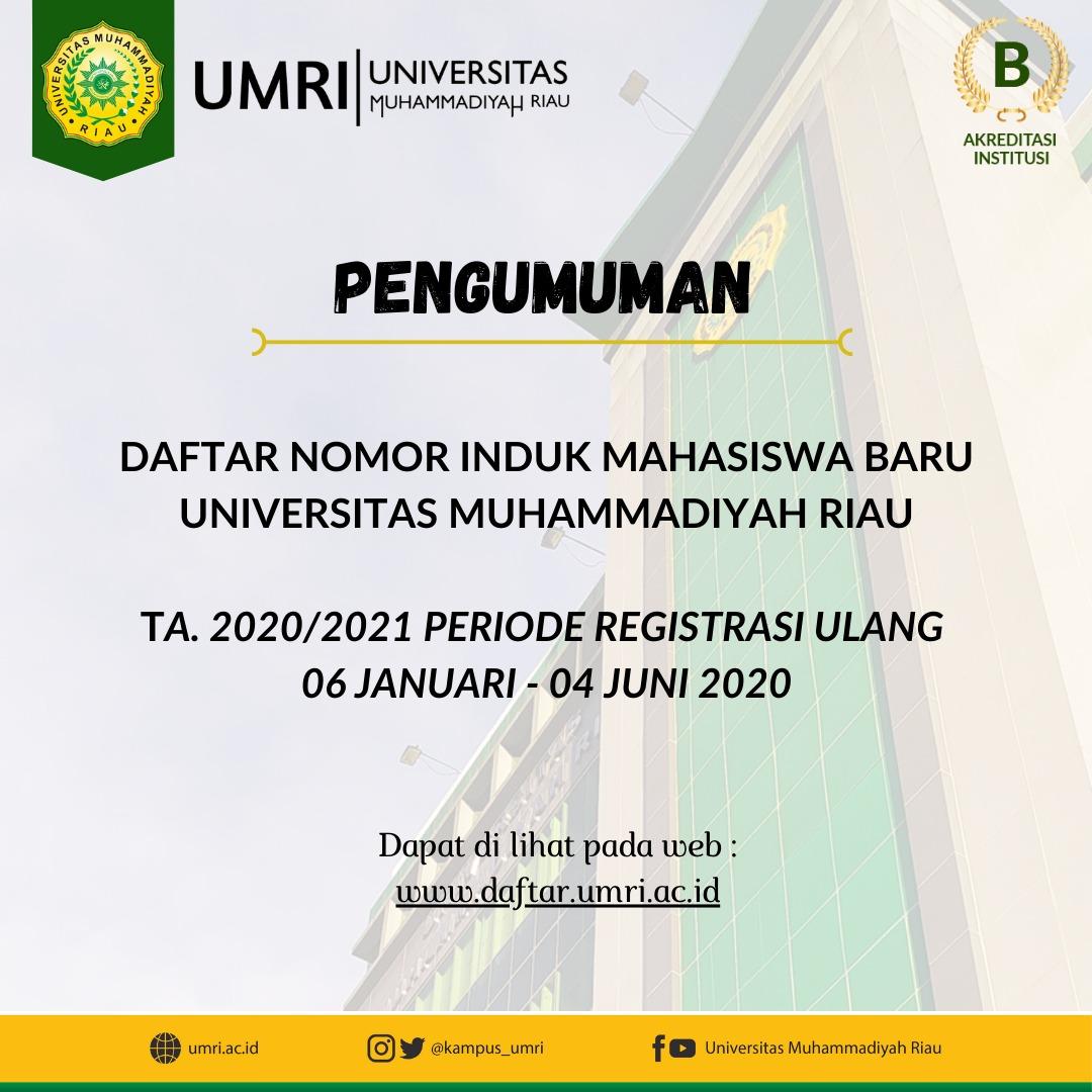 Daftar Nomor Induk Mahasiswa Baru TA. 2020/2021 Periode Registrasi Ulang 06 Januari - 04 Juni 2020