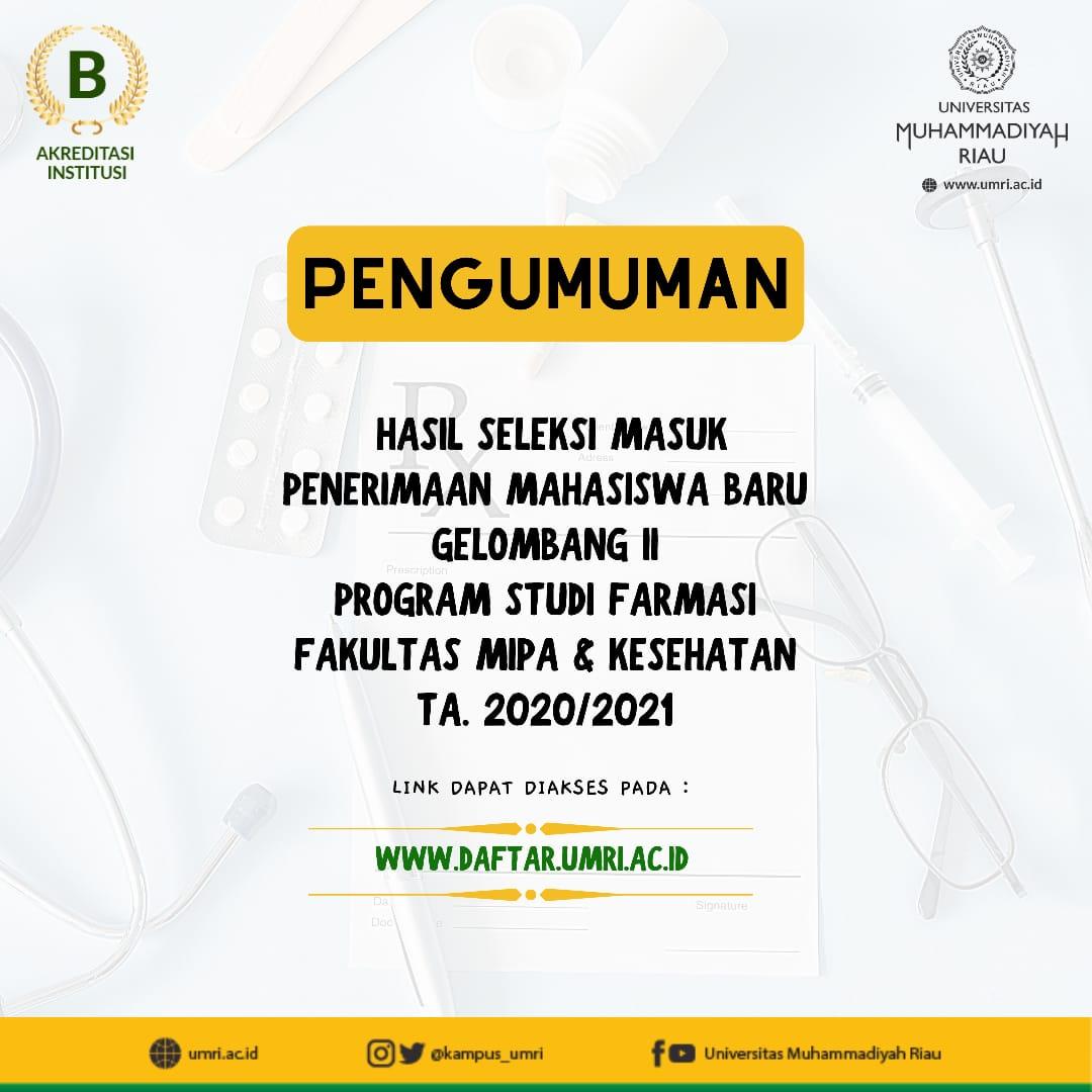 Hasil Seleksi Masuk Penerimaan MABA Gel. II Prodi Farmasi Fakultas Mipa & Kesehatan