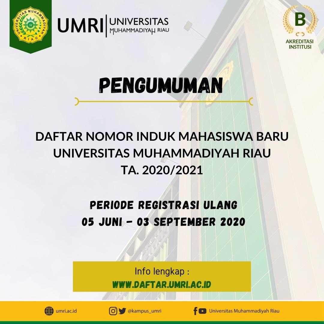 Daftar Nomor  Induk Mahasiswa Baru Universitas Muhammadiyah Riau TA. 2020/2021