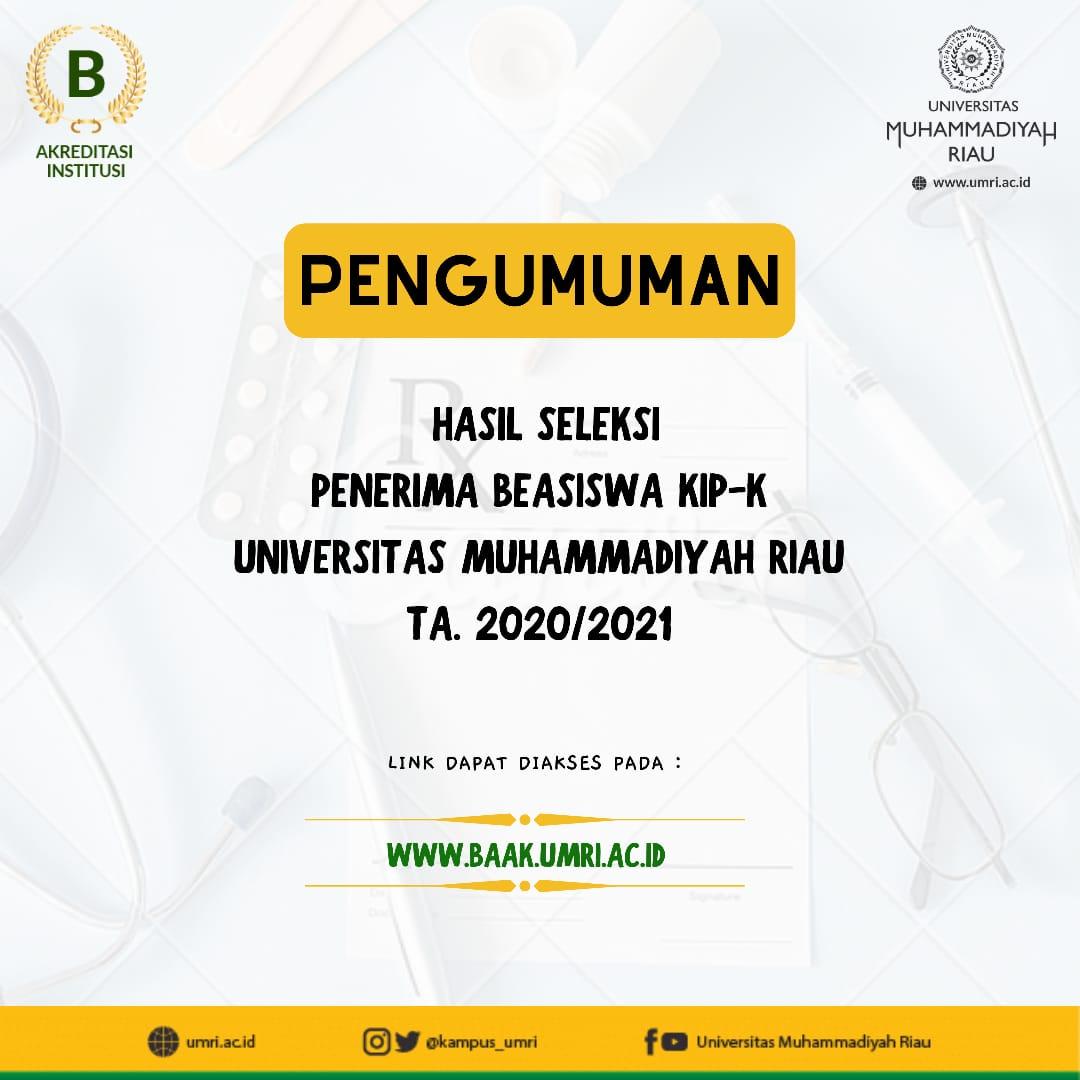 PENERIMA BEASISWA KIP KULIAH UNIVERSITAS MUHAMMADIYAH RIAU TAHUN 2020