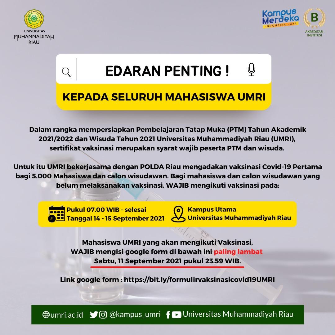 Vaksinasi Covid-19 Untuk Mahasiswa Universitas Muhammadiyah Riau Bekerjasama dengan Polda Riau